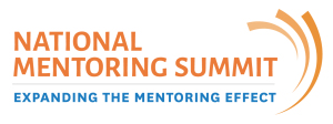 Expanding the Mentoring Effect - National Mentoring Summit